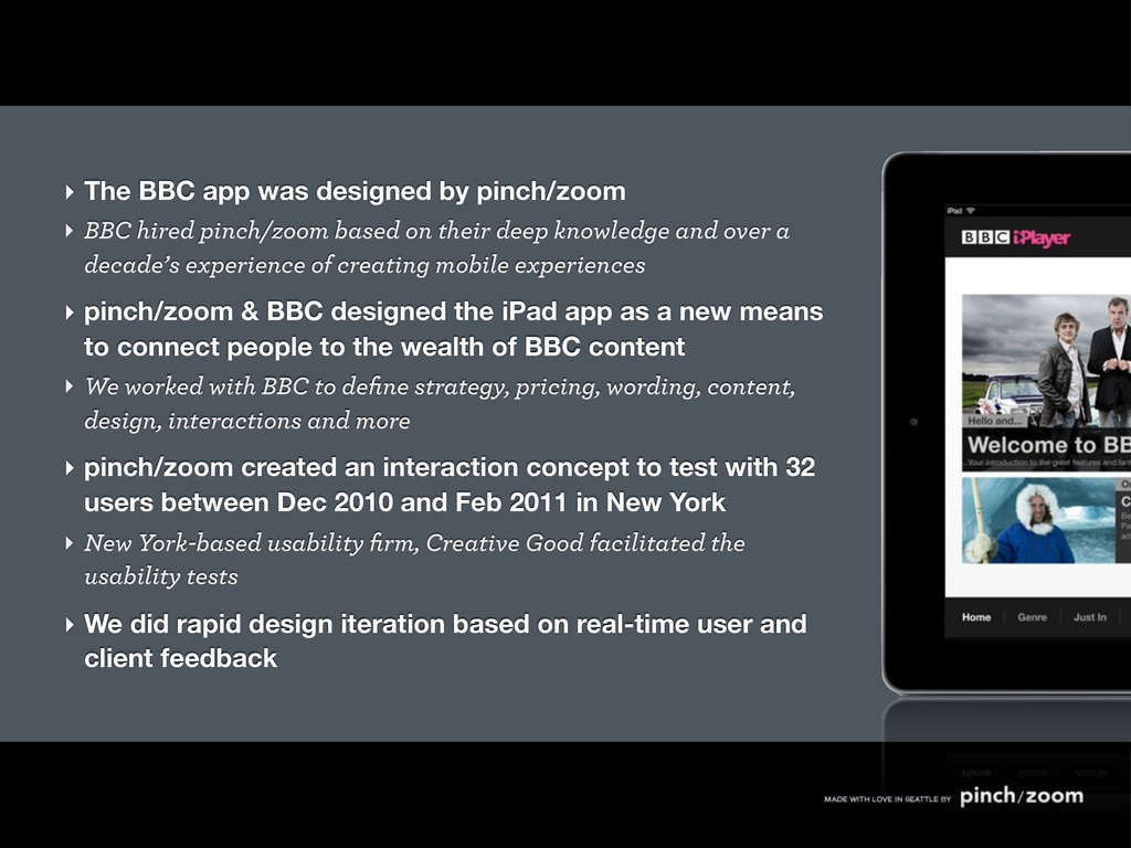‣ The BBC app was designed by pinch/zoom ‣ BBC ...