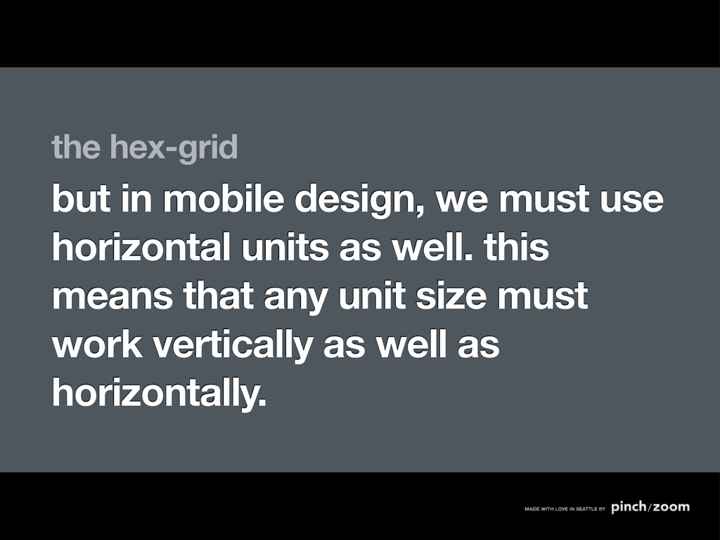 the hex-grid but in mobile design, we must use ...