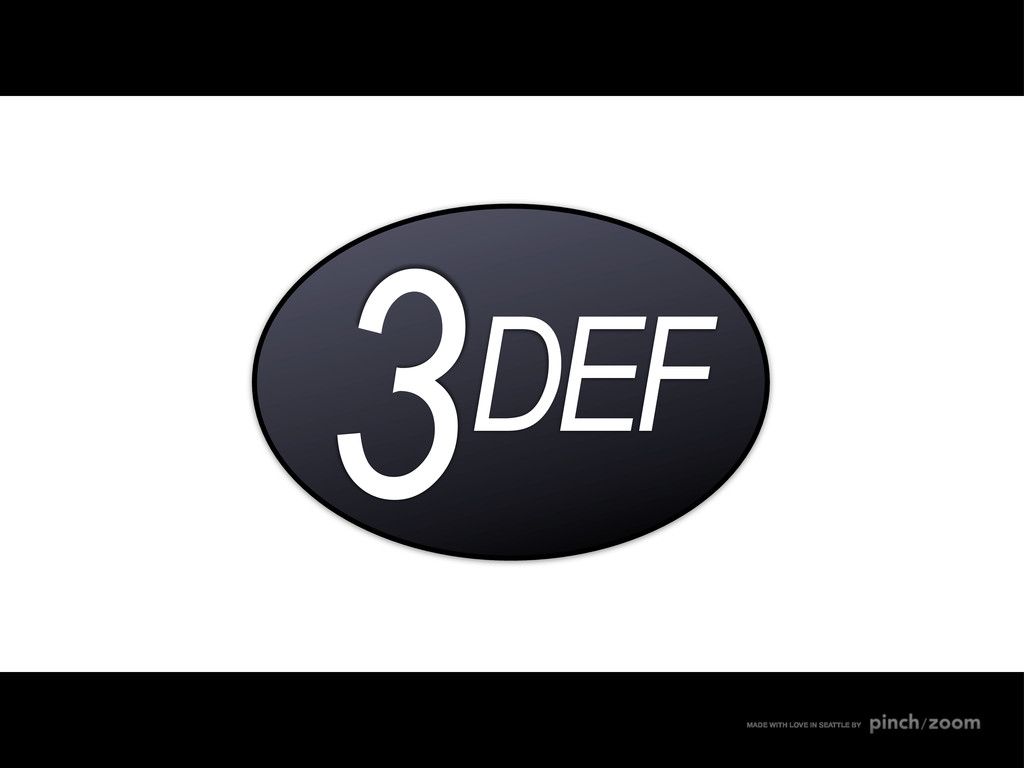 3DEF MADE WITH LOVE IN SEATTLE BY