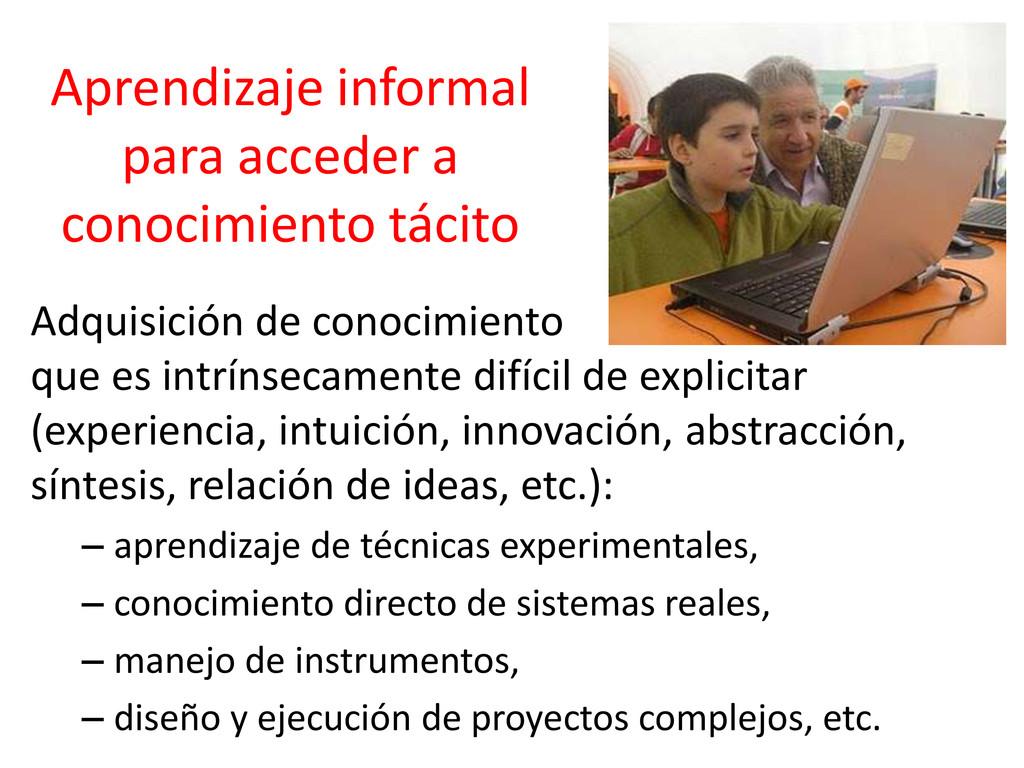 Aprendizaje informal para acceder a conocimient...