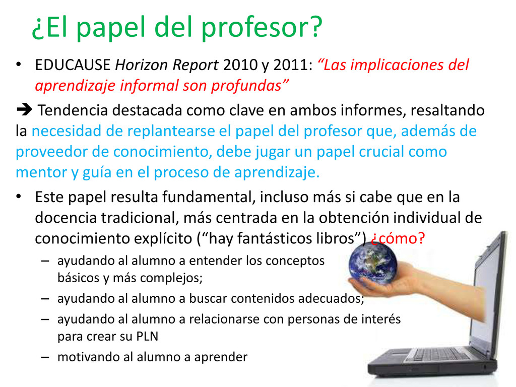 ¿El papel del profesor? • EDUCAUSE Horizon Repo...