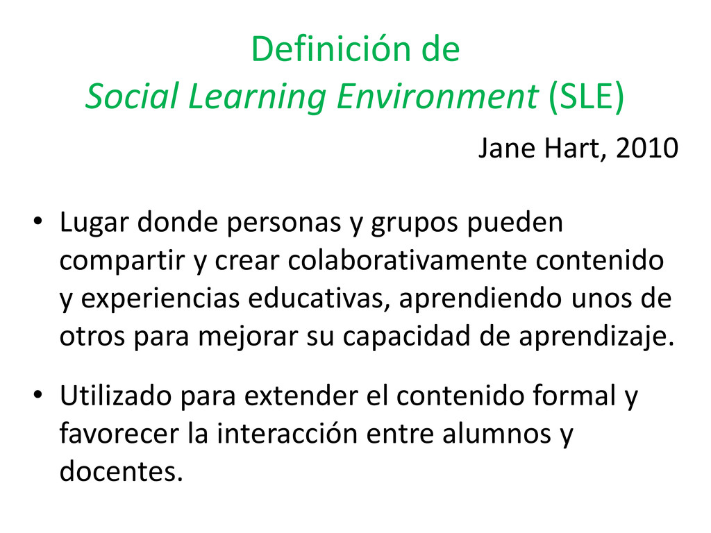 Definición de Social Learning Environment (SLE)...