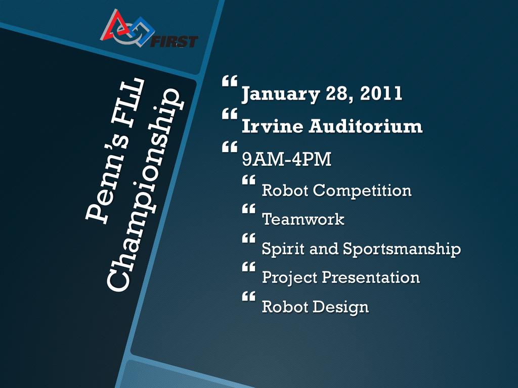 Penn's FLL Championship }January 28, 2011 }...