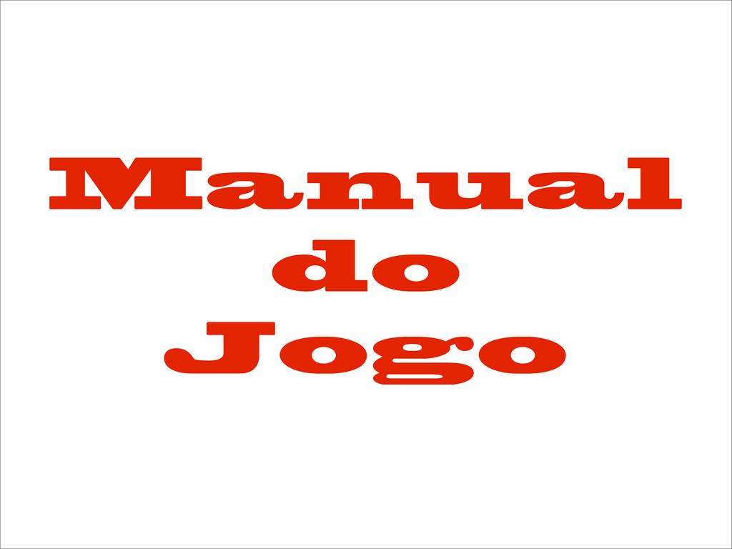 Manual do Jogo
