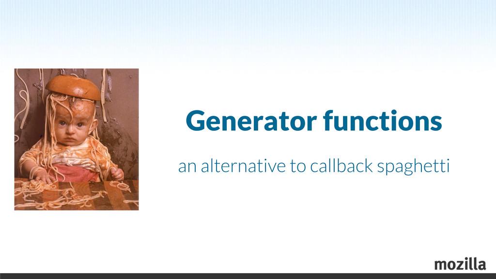Generator functions an alternative to callback ...
