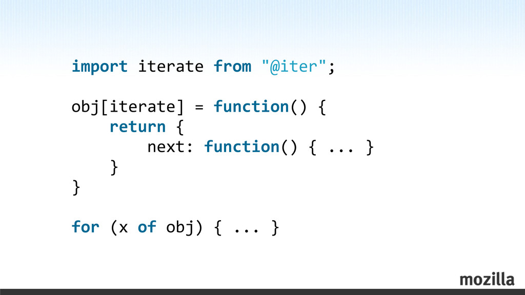 """import iterate from """"@iter""""; obj[itera..."""