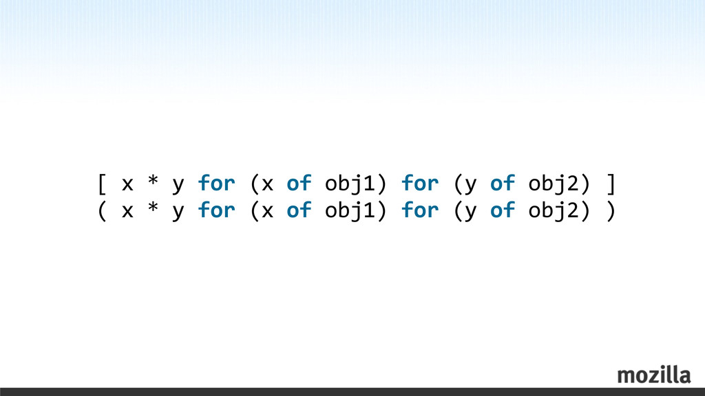 [ x * y for (x of obj1) ...