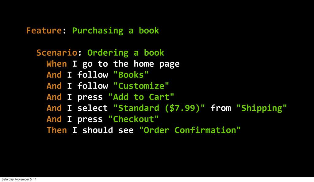 Feature: Purchasing a book   Scenario: Or...