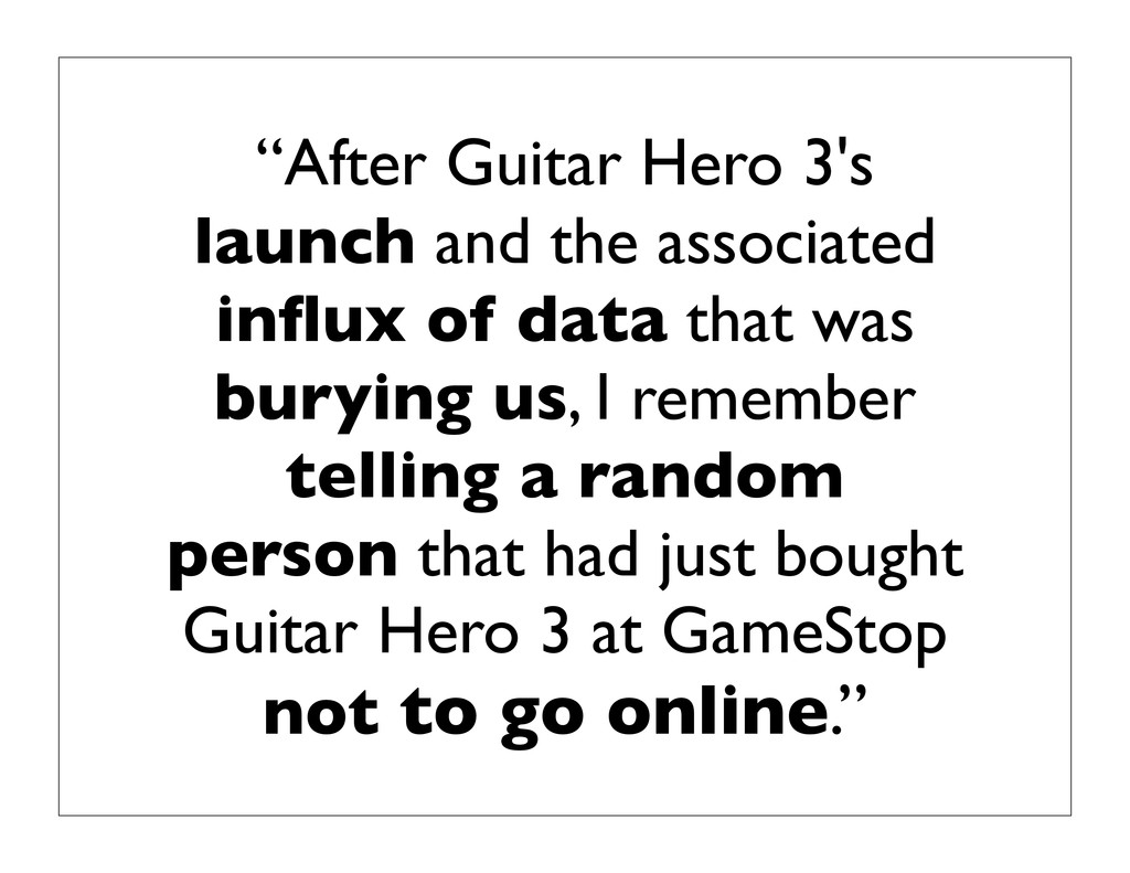 """""""After Guitar Hero 3's launch and the associate..."""