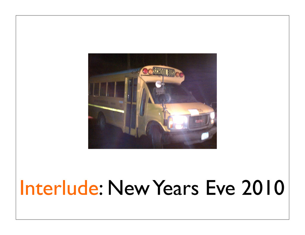Interlude: New Years Eve 2010