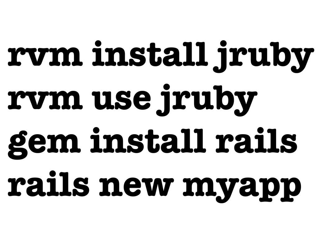 rvm install jruby rvm use jruby gem install rai...