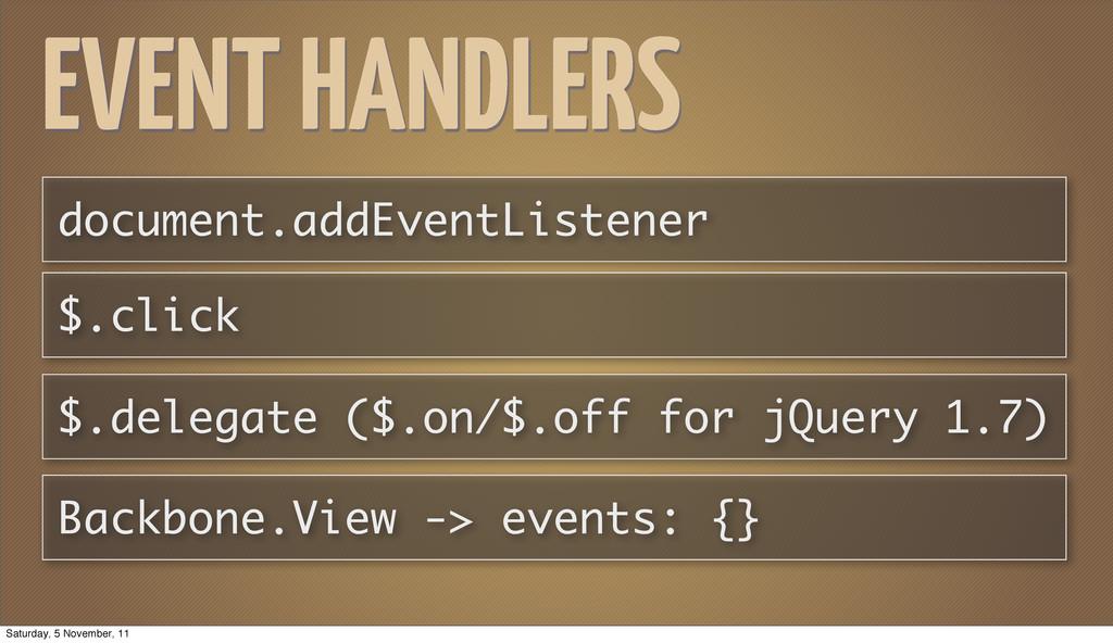 EVENT HANDLERS document.addEventListener $.clic...