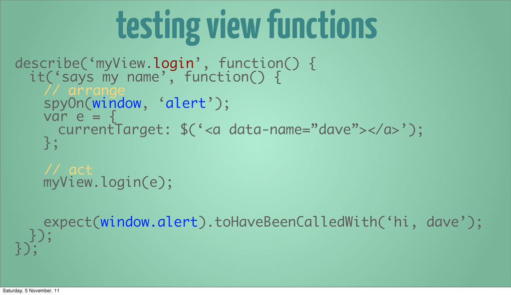 testing view functions describe('myView.login',...