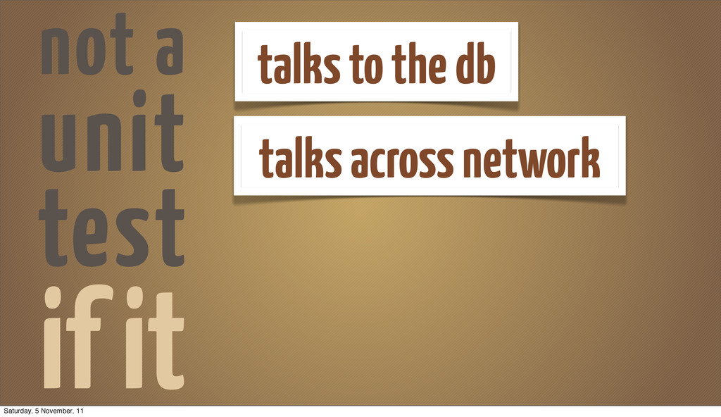 if it talks to the db talks across network not ...