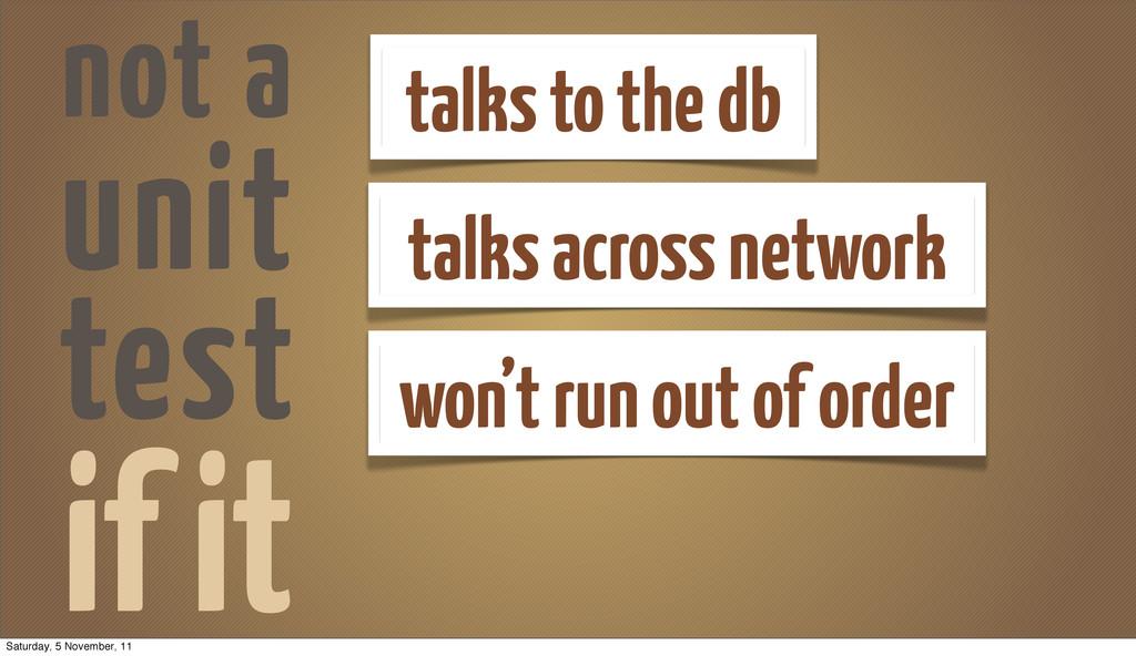 if it talks to the db talks across network won'...