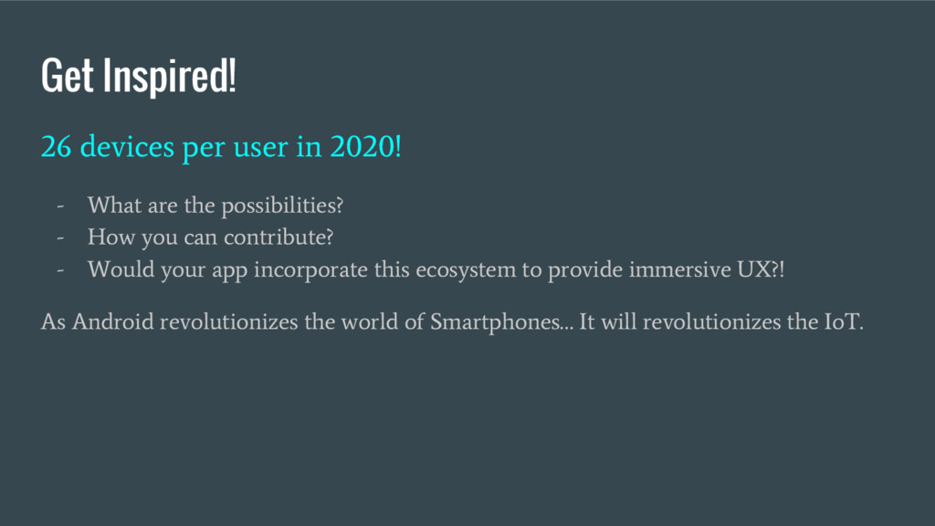 Get Inspired! 26 devices per user in 2020! - Wh...