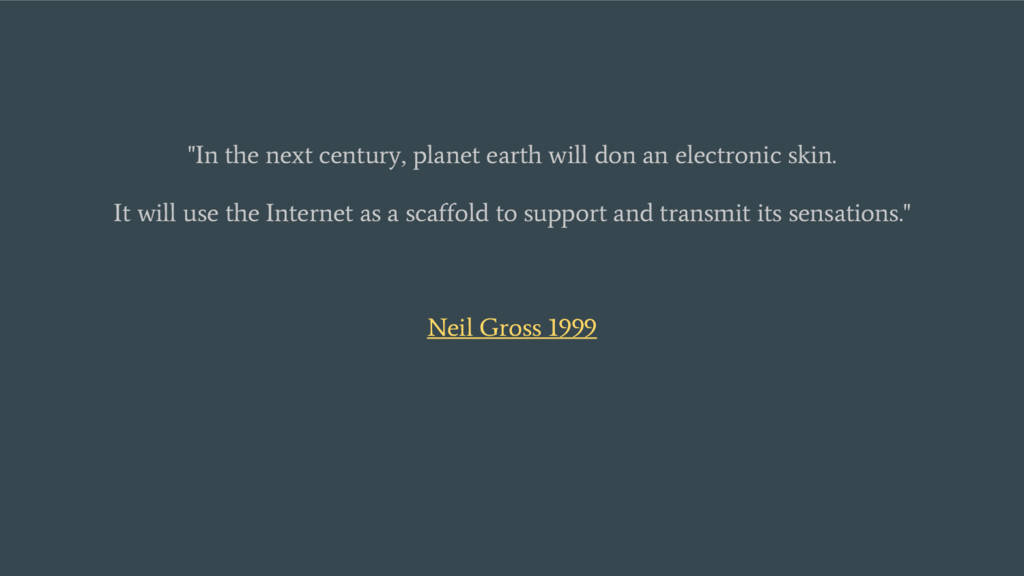 """In the next century, planet earth will don an ..."