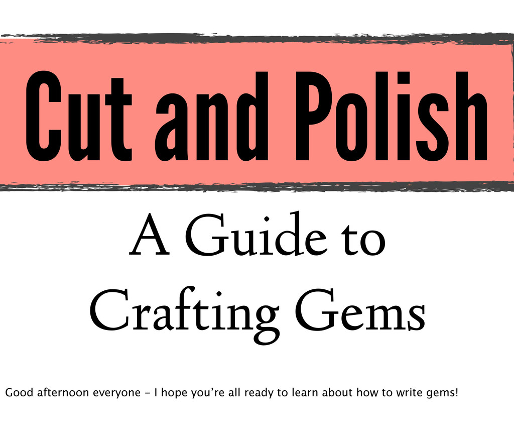 Cut and Polish A Guide to Crafting Gems Good af...