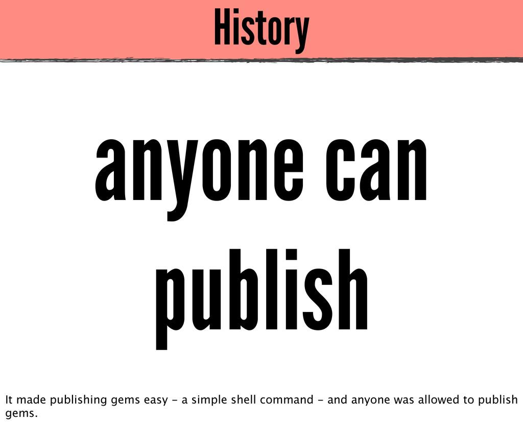 History anyone can publish It made publishing g...