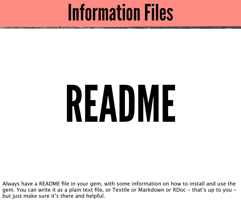Information Files README Always have a README fi...