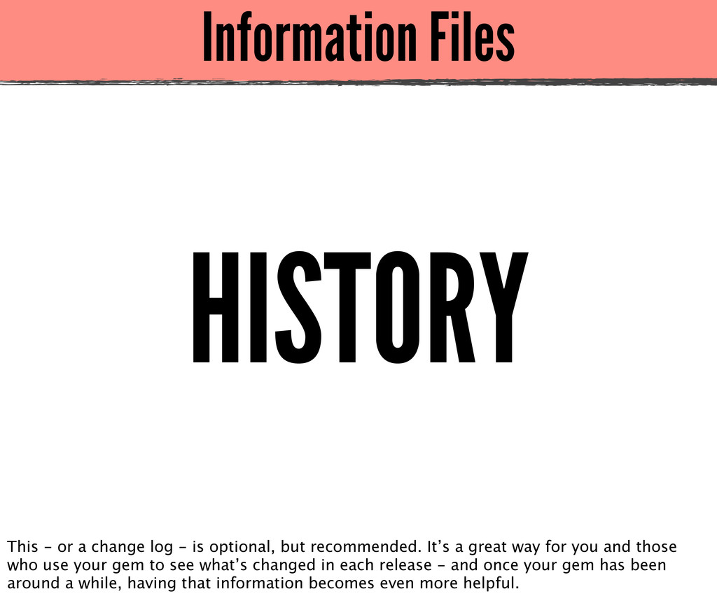 Information Files HISTORY This - or a change lo...