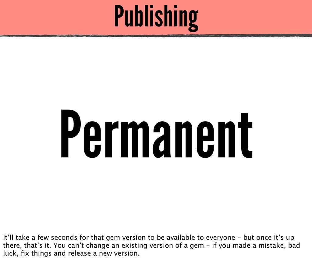 Publishing Permanent It'll take a few seconds f...