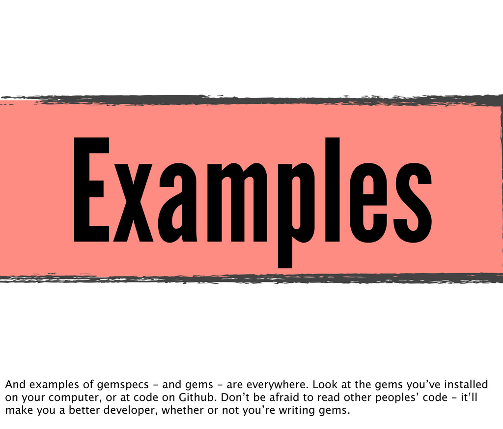 Examples And examples of gemspecs - and gems - ...