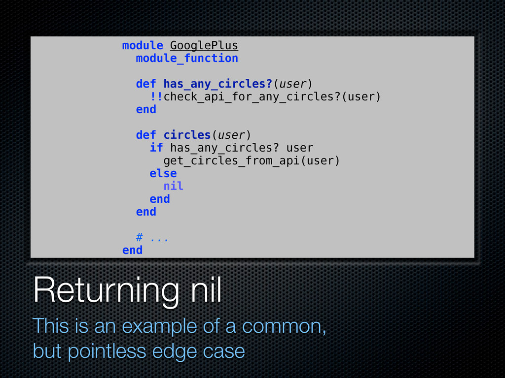 Returning nil This is an example of a common, b...