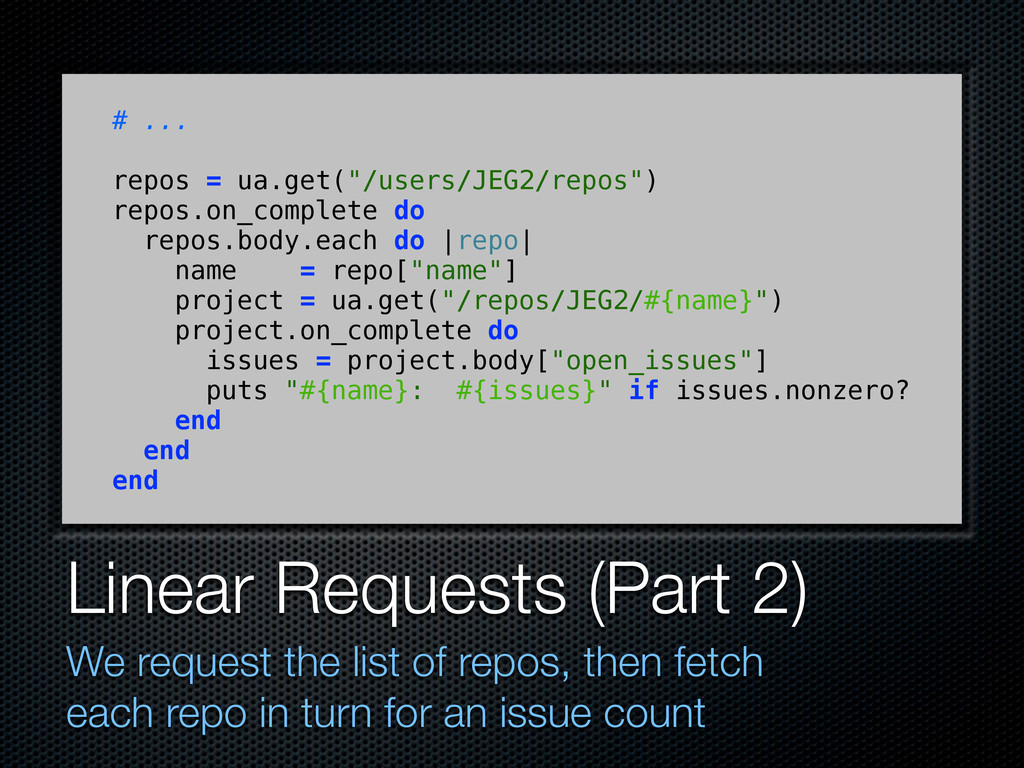 Linear Requests (Part 2) We request the list of...