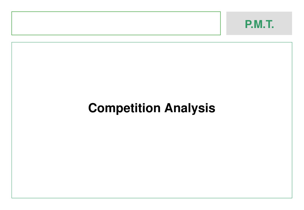 P.M.T. Competition Analysis