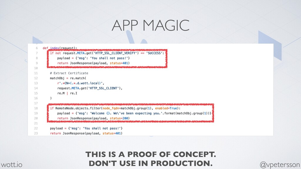 APP MAGIC @vpetersson wott.io THIS IS A PROOF O...