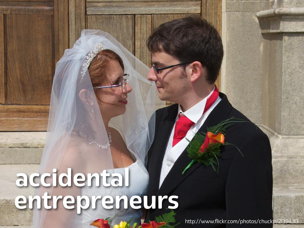 Lanyrd.com accidental entrepreneurs http://www....