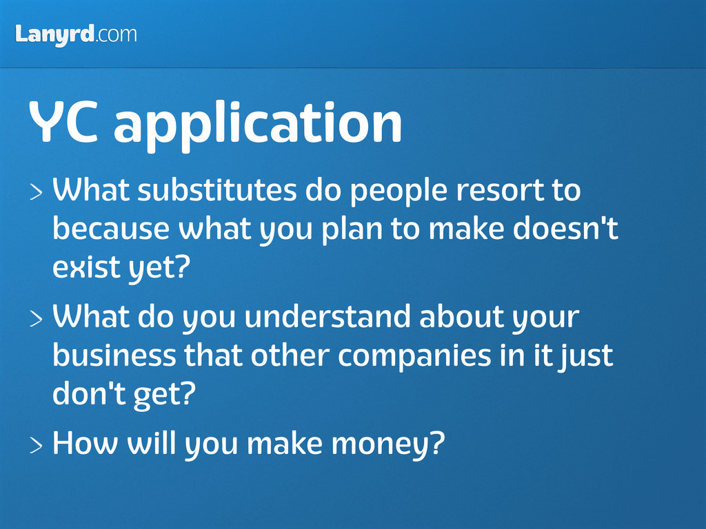 Lanyrd.com YC application What substitutes do p...