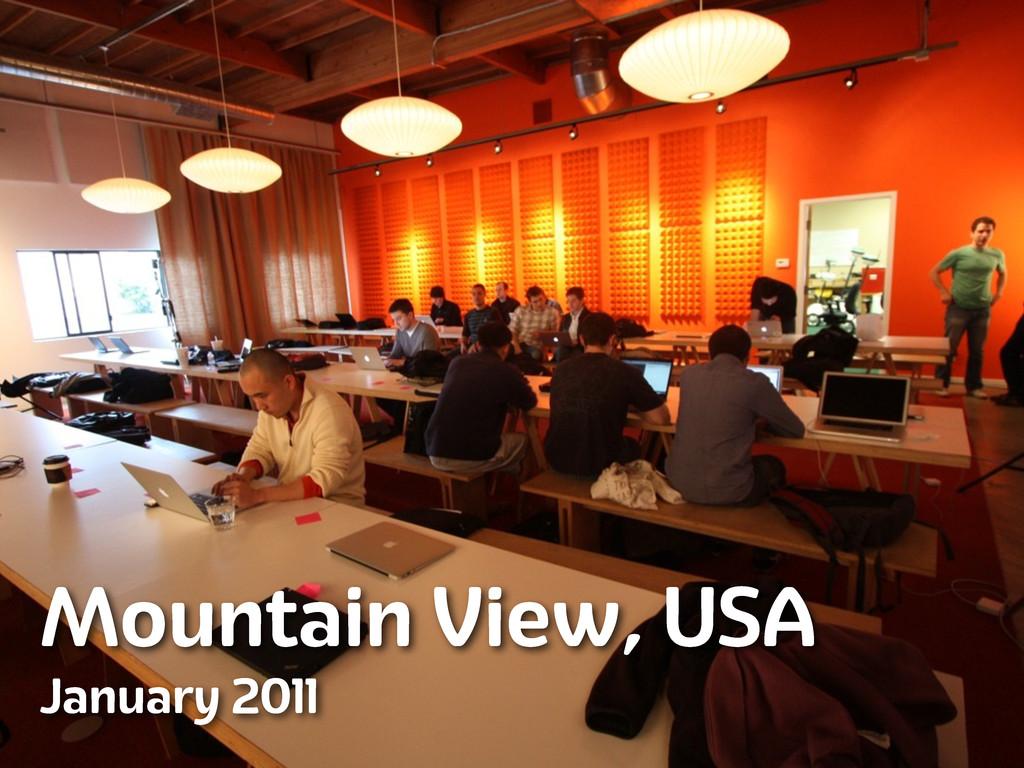 Mountain View, USA January 2011