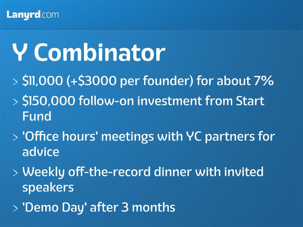 Lanyrd.com Y Combinator $11,000 (+$3000 per fou...