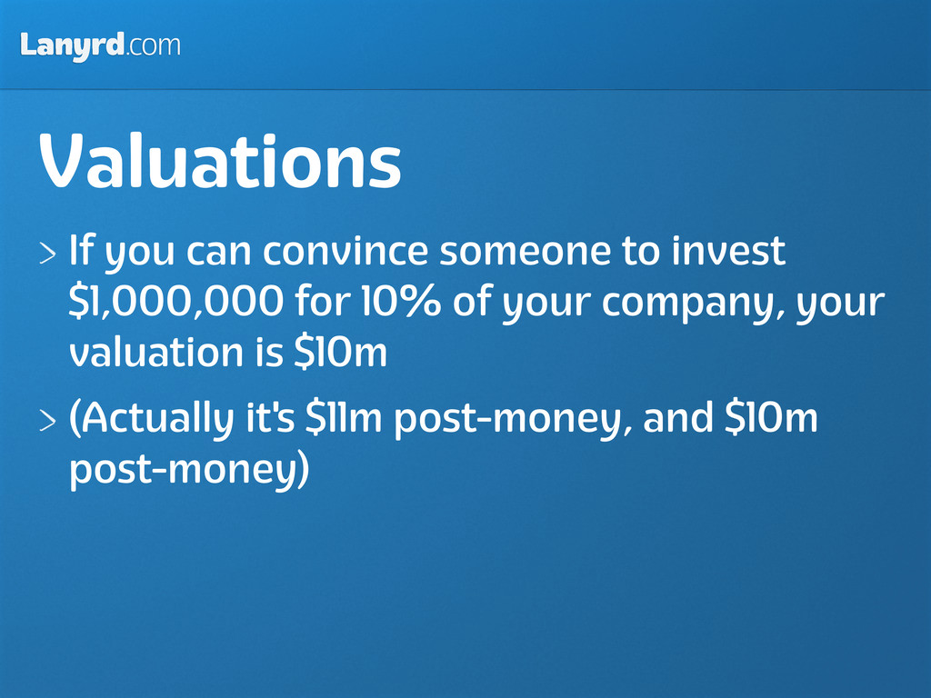 Lanyrd.com Valuations If you can convince someo...