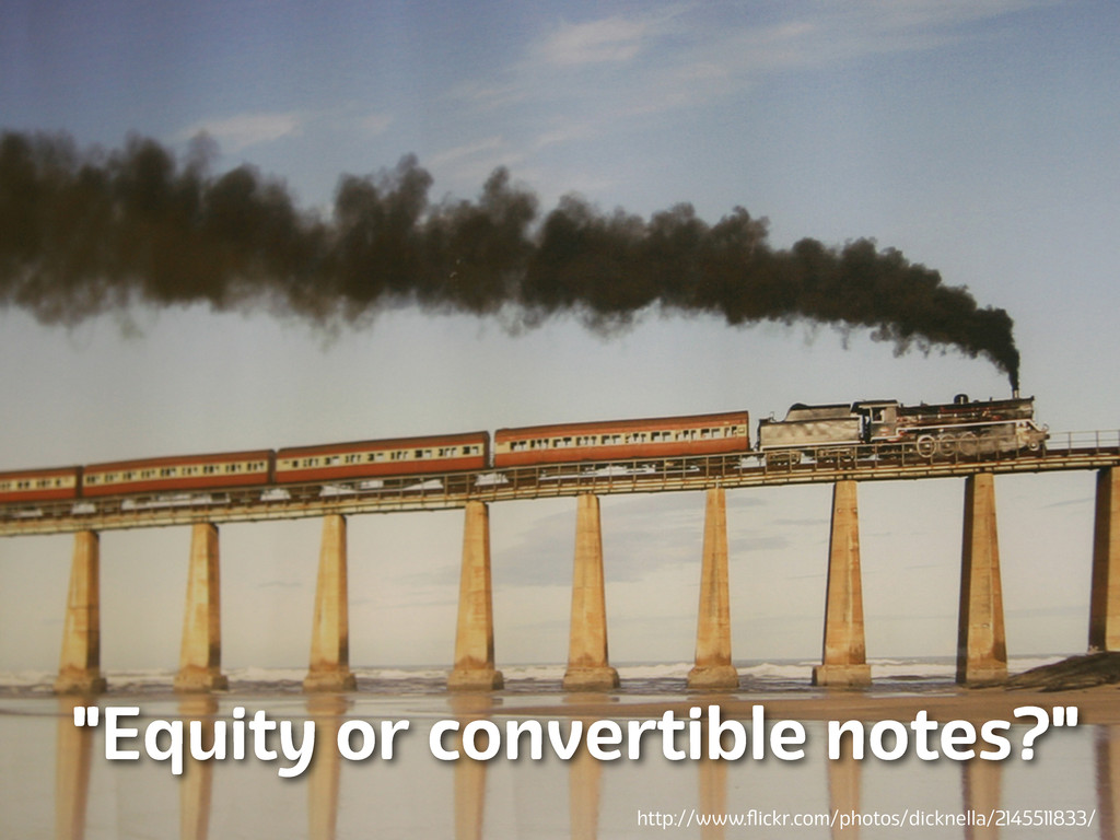 """Lanyrd.com """"Equity or convertible notes?"""" http:..."""