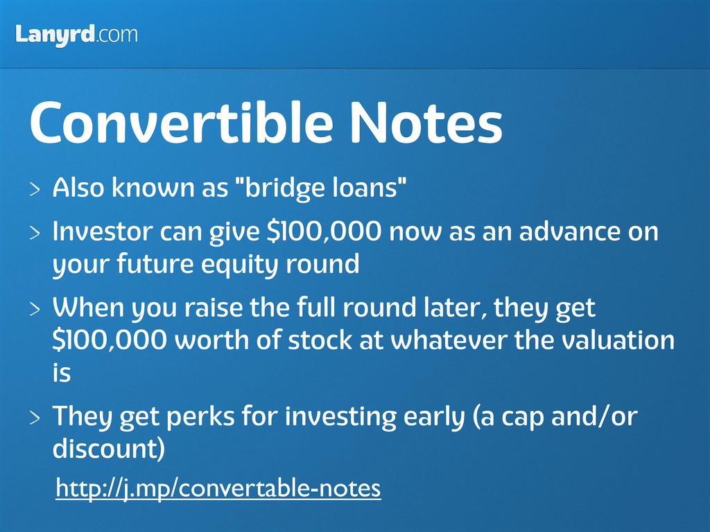 """Lanyrd.com Convertible Notes Also known as """"bri..."""