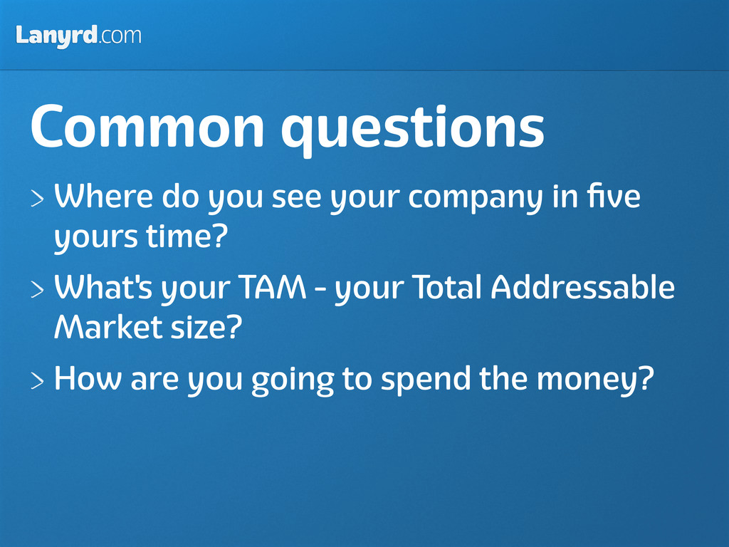 Lanyrd.com Common questions Where do you see yo...
