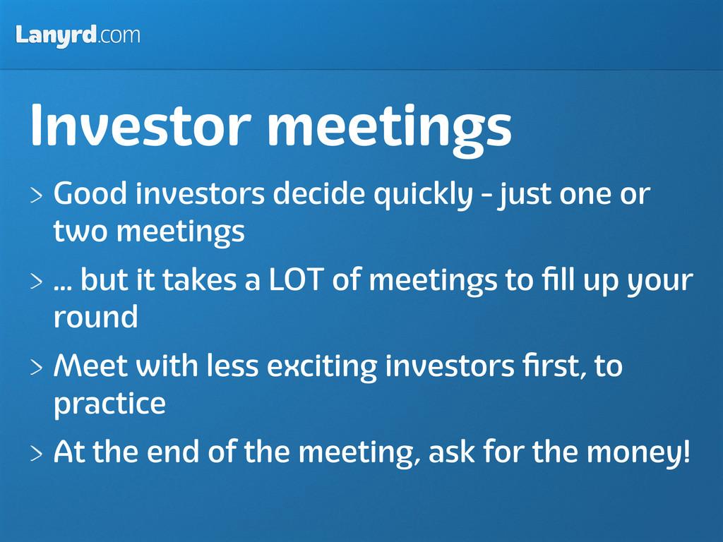 Lanyrd.com Investor meetings Good investors dec...