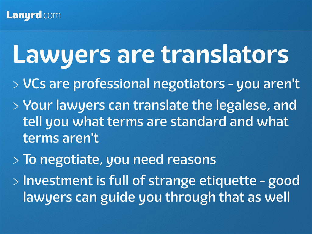 Lanyrd.com Lawyers are translators VCs are prof...