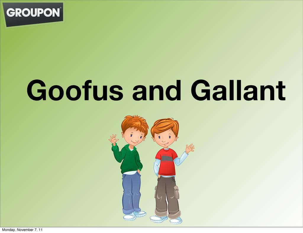 Goofus and Gallant Monday, November 7, 11