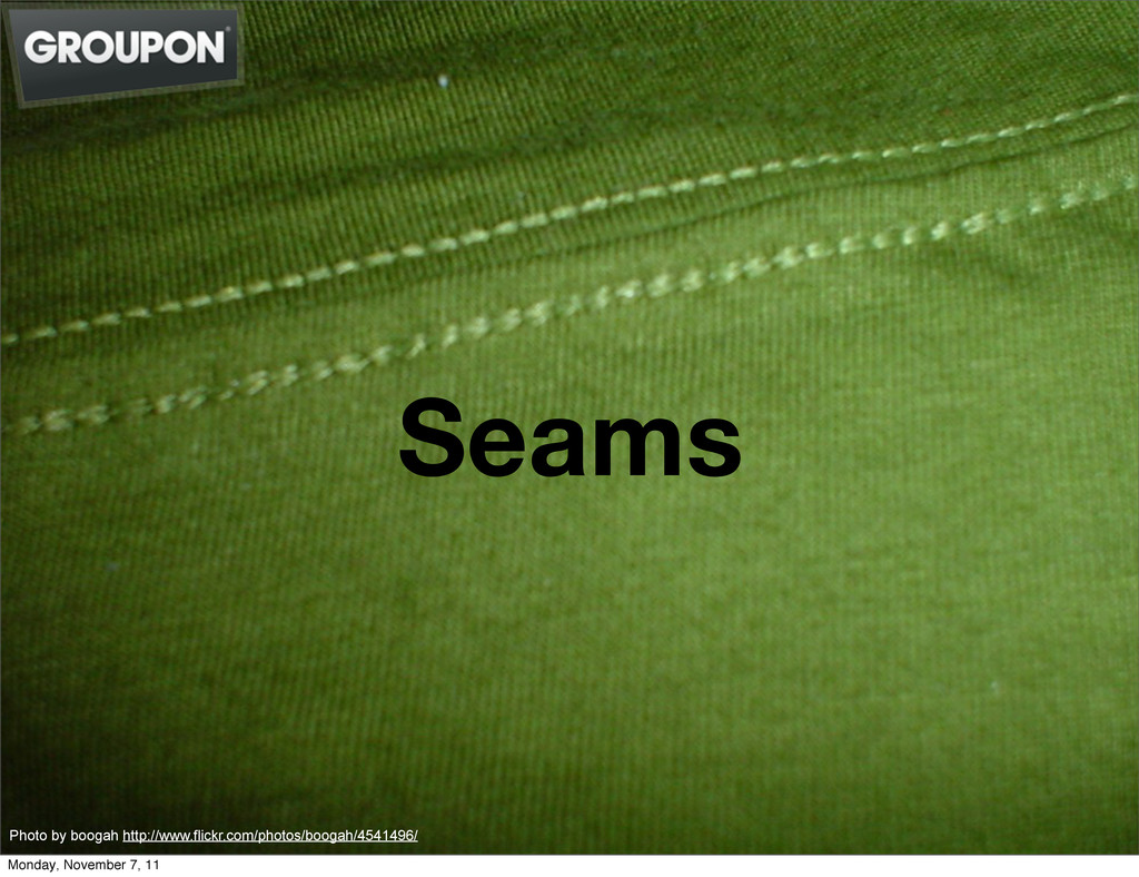 Seams Photo by boogah http://www.flickr.com/pho...