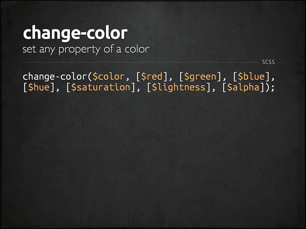 change-color change-color($color, [$red], [$gre...