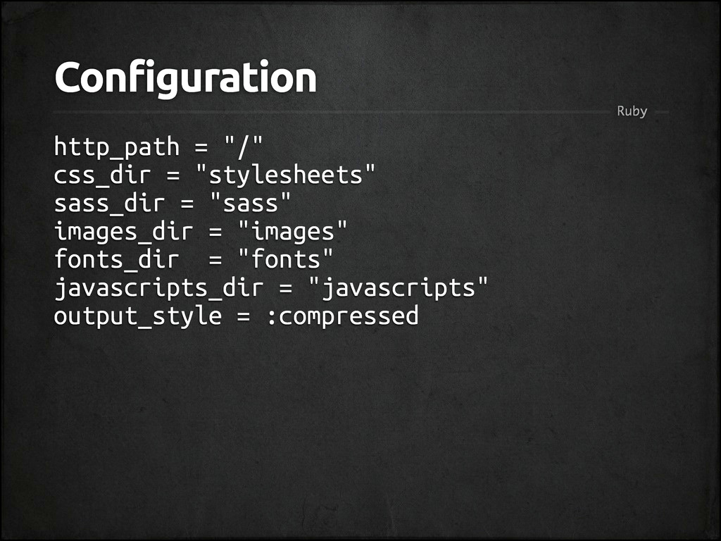 "Configuration http_path = ""/"" css_dir = ""styles..."