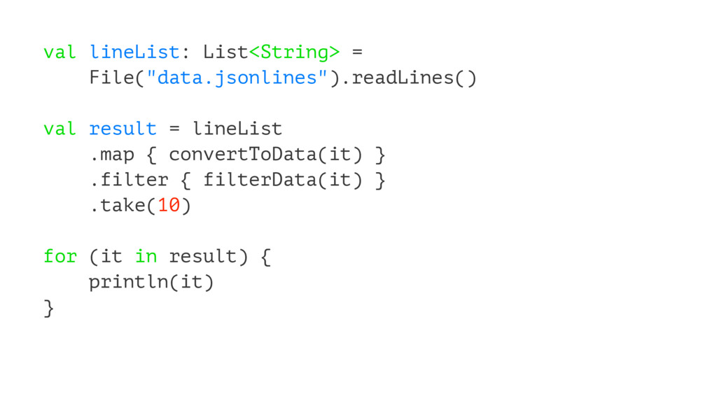 """val lineList: List<String> = File(""""data.jsonlin..."""