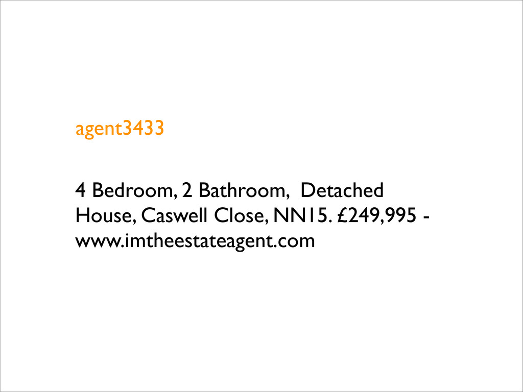 agent3433 4 Bedroom, 2 Bathroom, Detached House...