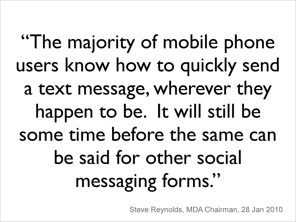 """""""The majority of mobile phone users know how to..."""
