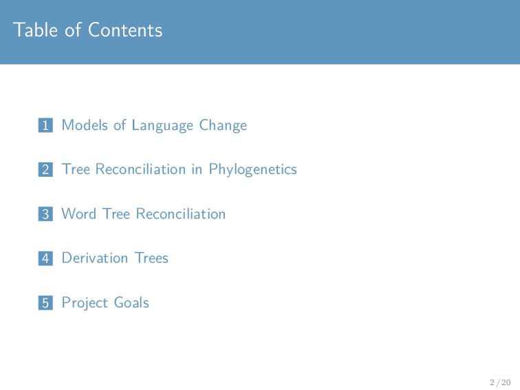 Table of Contents 1 Models of Language Change 2...