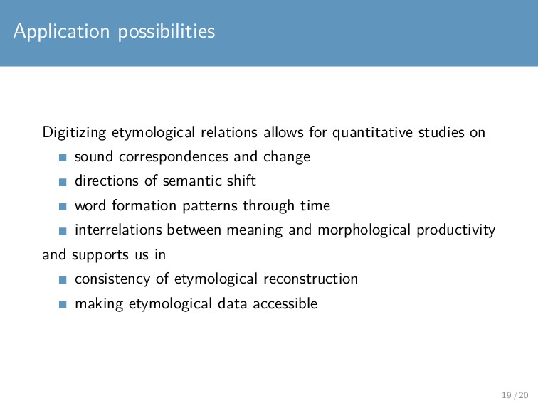 Application possibilities Digitizing etymologic...